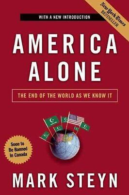 America Alone The End of the World as We Know it by Mark Steyn 9781596985278