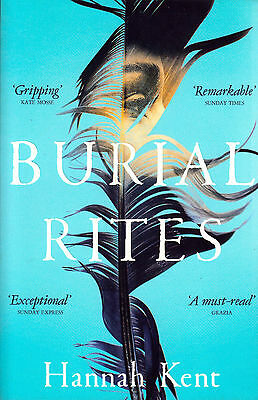 Burial Rites BRAND NEW BOOK by Hannah Kent (Paperback, 2014)