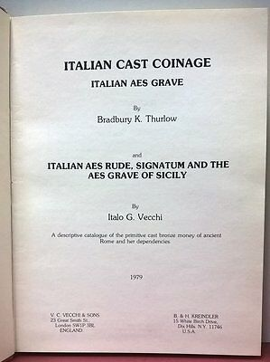 THURLOW B. K. - VECCHI I. – Italian cast coinage. London, 1979