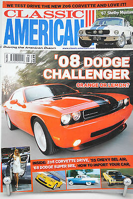 2008 Original May CLASSIC AMERICAN Magazine with Dodge Shelby Mustang 148 Pages