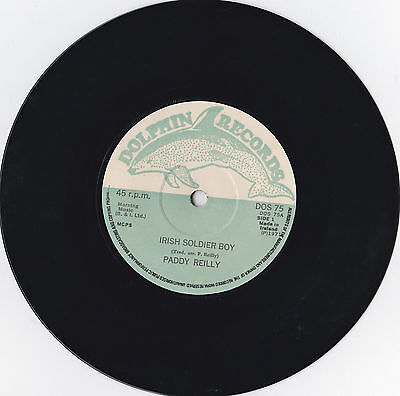 "Paddy Reilly * Irish Soldier Boy * 7"" Single Dolphin Dos 75 Plays Great"