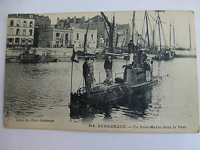 Sous-marin dans le Port / Dunkerque - Old WWI Navy Submarine Postcard
