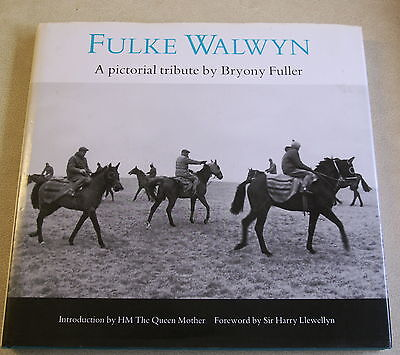Fulke Walwyn a pictorial tribute  by Bryony Fuller - Signed by Author - Hardback