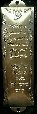 "Brass Mezuzah-""Whatever You Ask"" Jn 15:16 (4.5"") w/ Hebrew TorahScroll portion"