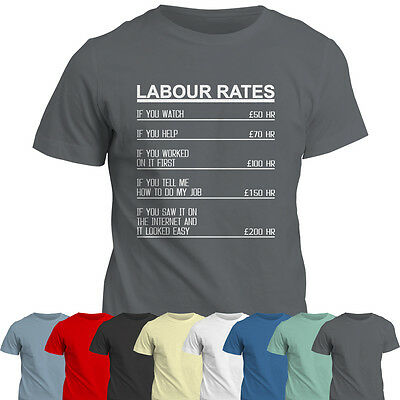 T-Shirt Labour Hourly Rates Tee Top Electrician Engineer Plumber Carpenter Gift