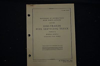 1942 Semi Trailer F-2 Fuel Servicing Truck Instructions & Parts Army Air Corps