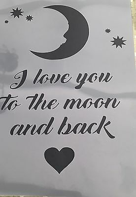 I Love You To The Moon And Back Stencil A4 Crafts Sign Spray Paint Wall Plaque