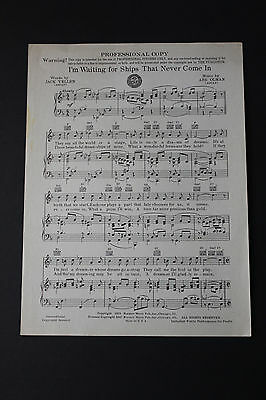 SHEET MUSIC: Jack Yellen I'm Waiting for Ships That Never Come In Abe Olman