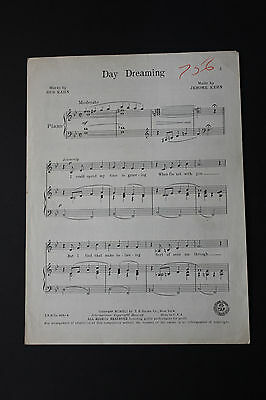 SHEET MUSIC: Gus Kahn Day Dreaming Jerome Kern T.B. Harms Co.