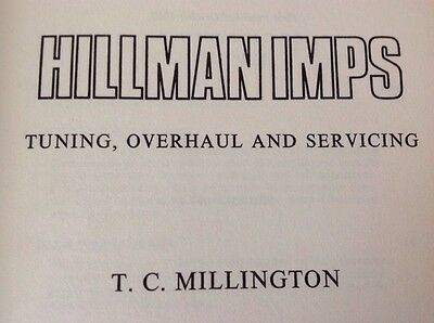 Hillman Imps, Tim Millington, First Edition 1969