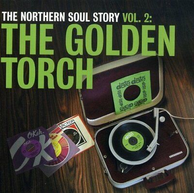 The Northern Soul Story Vol 2: The Golden Torch [CD]