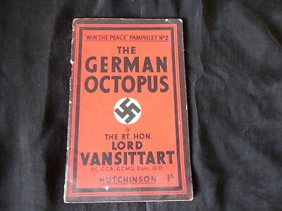 """The German Octopus """"Win the Peace """" pamphlet No2. By Lord Van Sittart 1945"""