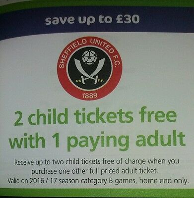Sheffield united football 2 free child tickets with 1 paying adult