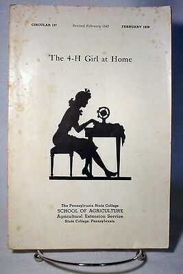 1938 THE 4-H GIRL AT HOME Illustrated Sewing Guide Book How-To
