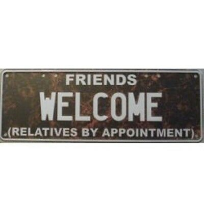 """Australian Novelty Tin Number Plate """"FRIENDS WELCOME (RELATIVES BY APPOINTMENT)"""""""