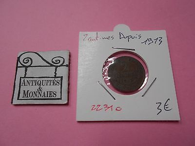 2 Centimes Dupuis 1913 - Old French Coin - Ref22310