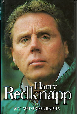 Harry Redknapp: An Autobiography by Harry Redknapp, hardback signed