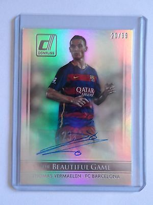 2015 Donruss Soccer Thomas Vermaelen Auto 20/99 The beautiful game FC Barcelona