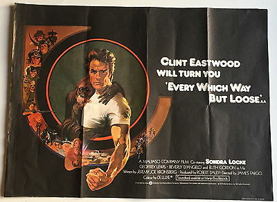 Original Uk Quad Film Movie Poster Every Which Way But Loose 1978 30 By 40 Inch