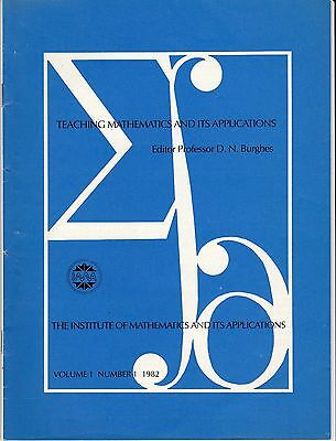 First edition of TEACHING MATHEMATICS AND ITS APPLICATIONS 1982