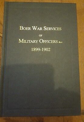 Boer War Services of Military Officers 1899 - 1902