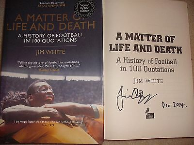 A Matter Of Life + Death-Signed Soccer Book