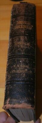 Weeda British Columbia Historical, Vol. I, E.O.S. Scholefield, 1914, 688 pp