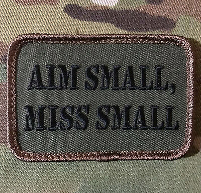 Aim Small Miss Small Usa Army Morale Forest Velcro® Brand Fastener Patch