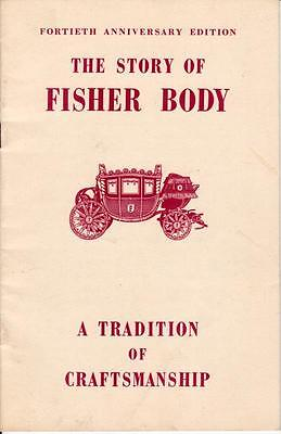 1949 Fortieth Anniversary Edition THE STORY OF FISHER BODY GM Brochure