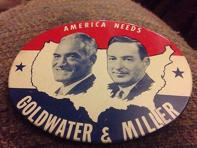 America Needs Goldwater & Miller large oval jugate pin back 1964 campaign button
