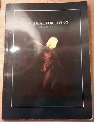 An Ideal for living - An history of Joy Division book. Ian Curtis. Not Smiths.