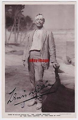 Stage actor Lewis Waller in The Fires Of Fate. Signed postcard