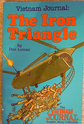 Vietnam Journal: THE IRON TRIANGLE Vol 2 by Don Lomax (new)