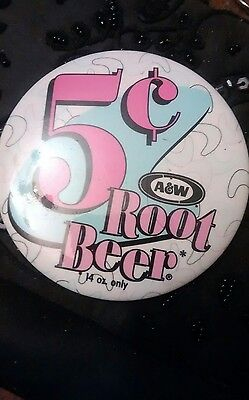 A & W 5 cents  root beer 3 in pin / button