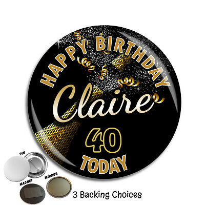 Personalised 16th 18th 21st 30th 40th 50th Birthday Badge Large 75mm N68 ANY AGE