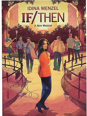 IF/THEN Autographed Broadway Program! Anthony Rapp, LaChanze! SIGNED IN PERSON!