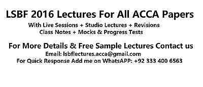Latest LSBF 2016 Lectures with Revisions & All Study Material For All ACCA Paper