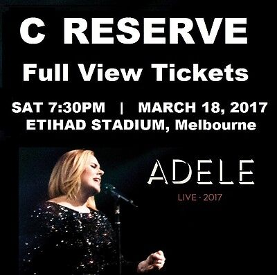 ADELE TICKETS Melbourne | RESERVE C SEATS Full View | Saturday March 18 Concert