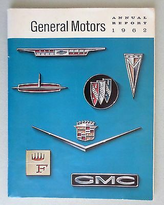 1962 GENERAL MOTORS ANNUAL REPORT; Introducing 1963 GM Car Line. 48 Pages