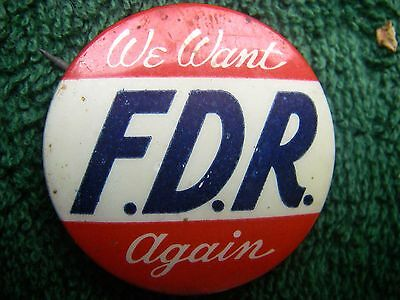 Pin Back Button EDR We Want Again Franklin Roosevelt Presidential Pinback