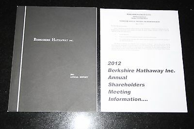 BERKSHIRE HATHAWAY 2011 Annual Report with May 2012 Proxy. Warren Buffet
