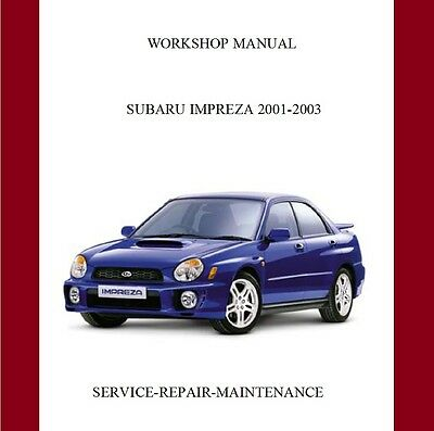 New Subaru Impreza Wrx/sti 2001 2002 2003 Workshop Repair Manual Auto