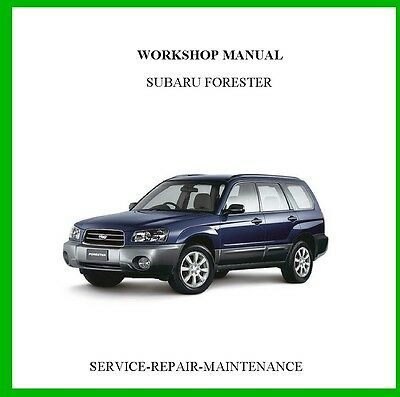 1999 2000 2001 2002 2003 2004 Subaru Forester Workshop Service Manual