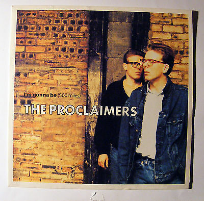 The proclaimers- Im gonna be, 500 miles, 1988 45RPM single, Good used  Original.