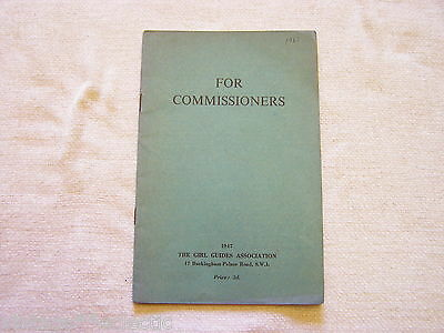For Commissioners ~ Girl Guides Association Booklet ~ Year 1947