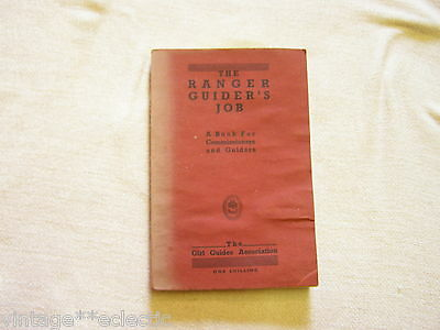 THE RANGER GUIDERS JOB by MONTEITH ~ COMMISSIONERS & GUIDERS BOOK for 1936