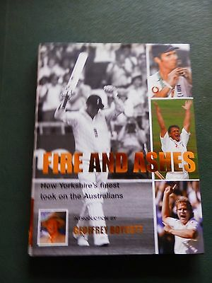 """Yorkshire County Cricket Book """"fire And Ashes"""""""