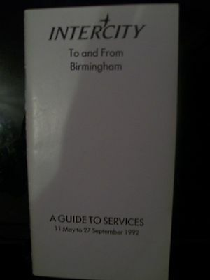 Railway Timetable - Intercity trains to and from Birmingham May-September 1992