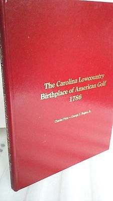1980 GOLF BOOK Carolina Lowcountry Birthplace of American Golf by C & G Rogers