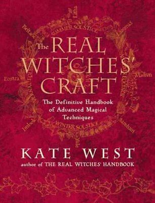 The Real Witches' Craft Magical Techniques and Guidance for a F... 9780007194179